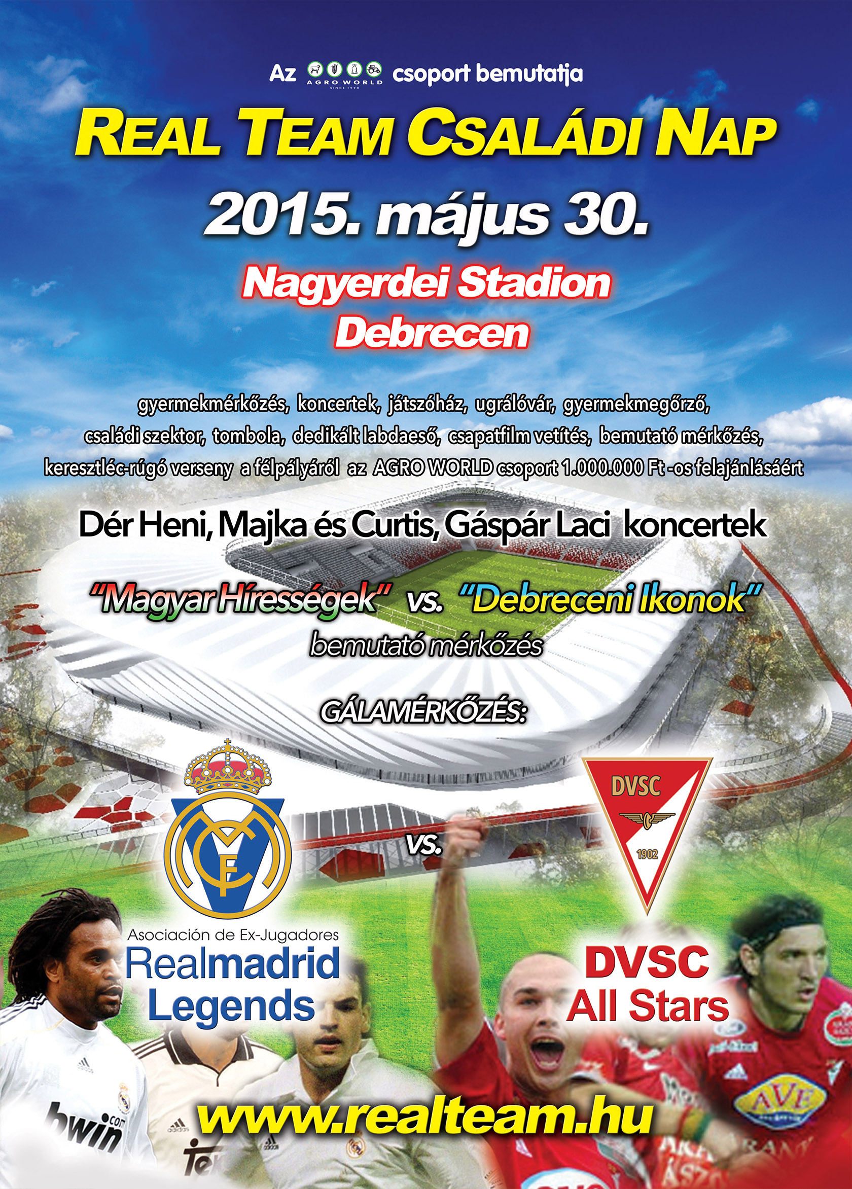 Real Team Családi Nap - Real Madrid Legends - DVSC All Stars - 2015. május 30.